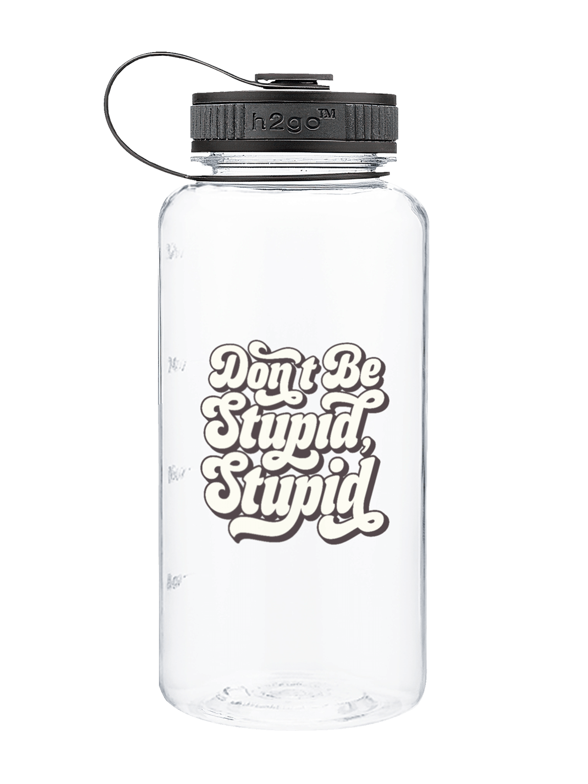 DON'T BE STUPID, STUPID 34OZ WATER BOTTLE product image (1)